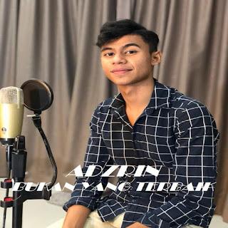 Adzrin - Bukan Yang Terbaik MP3