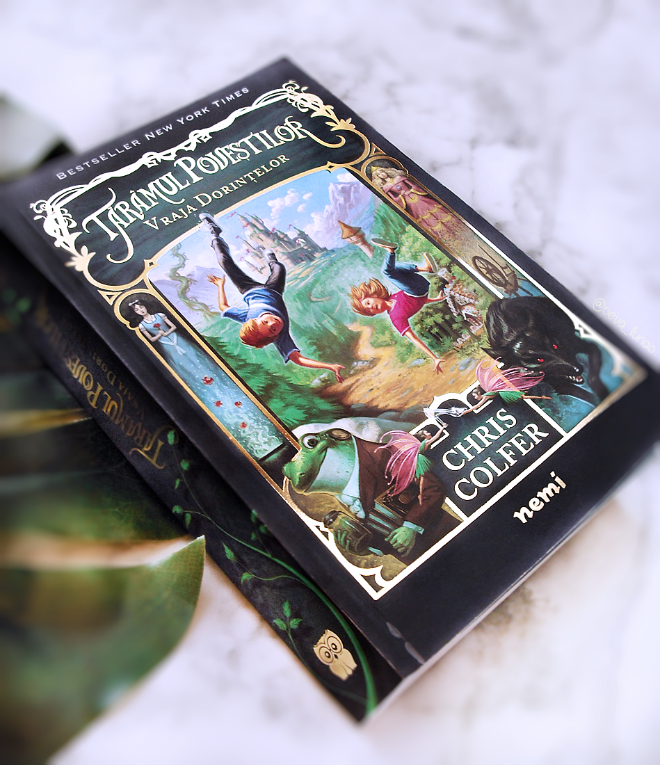 Land of Stories: The Wishing Spell - Taramul Povestilor: Vraja Dorintelor - Chris Colfer - review