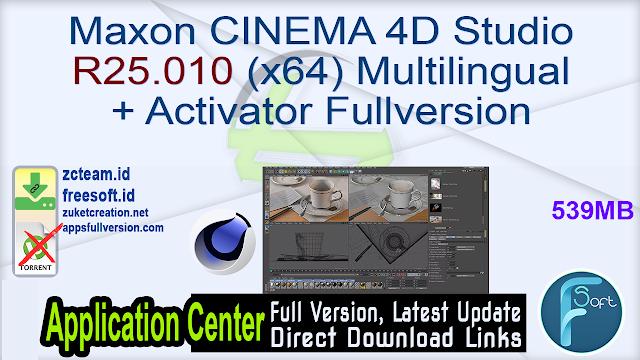 Maxon CINEMA 4D Studio R25.010 (x64) Multilingual + Activator Fullversion