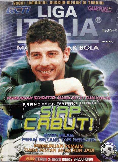 MAJALAH LIGA ITALIA: FRANCESCO TOLDO SIAP CABUT