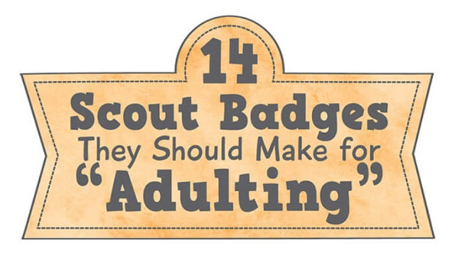 "14 Scout Badges They Should Make for ""Adulting"""