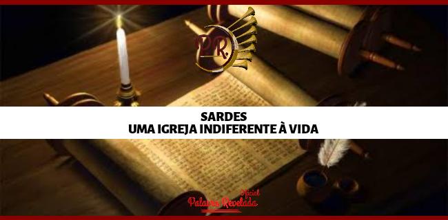 SARDES - UMA IGREJA INDIFERENTE À VIDA