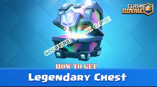 trik jitu Cara mendapatkan Legendary chest dari Clash Royale dengan Mudah