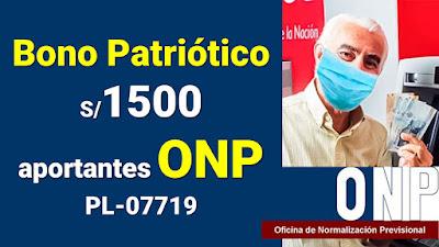 Bono Patriótico ONP: ¿Quiénes serían los beneficiarios de los 1500 soles?