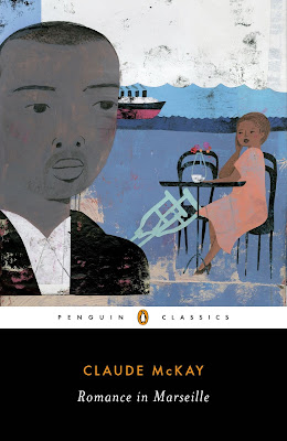 Romance in Marseille by Claude McKay ; New York : Penguin, 2020