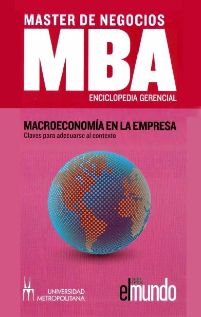 Macroeconomía en la empresa – Peter Navarro