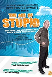 The Age of Stupid (2009)