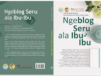 """39 Nama Blogger Kondang  Di Dalam Buku Antologi  """" Ngeblog Seru Ala Ibu – Ibu """""""