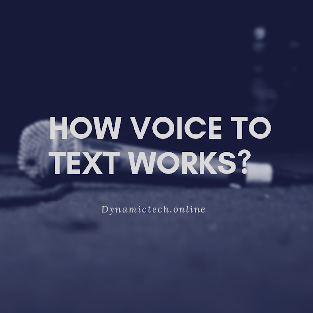How voice to text works?