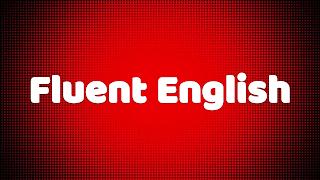 Speak Fluent English Without Hesitation