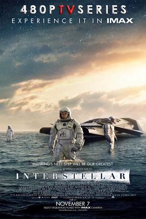 Interstellar (2014) Full Hindi Dual Audio Movie Download 480p 720p Bluray