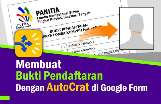 Cara Membuat Bukti Pendaftaran Otomatis Dengan Photo di Google Form