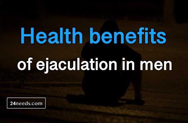 Health benefits of ejaculation in men