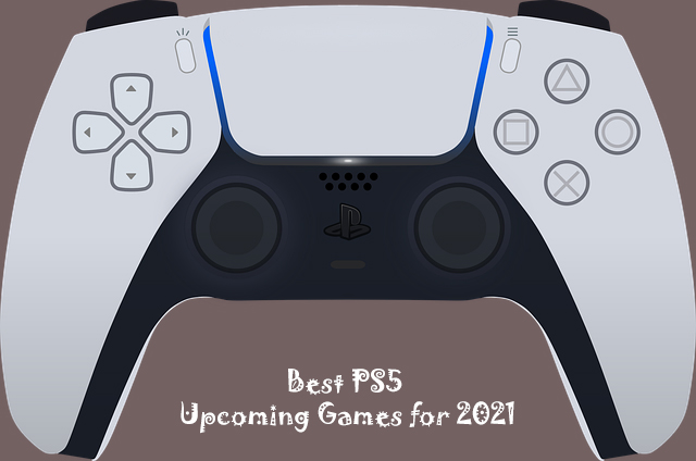 Best PS5 Upcoming Games for 2021