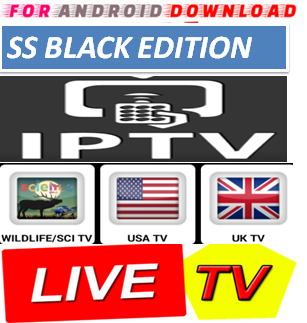 Download Android Free SS BLACK EDITION Apk -Watch Free Live Cable Tv Channel-Android Update LiveTV Apk  Android APK Premium Cable Tv,Sports Channel,Movies Channel On Android