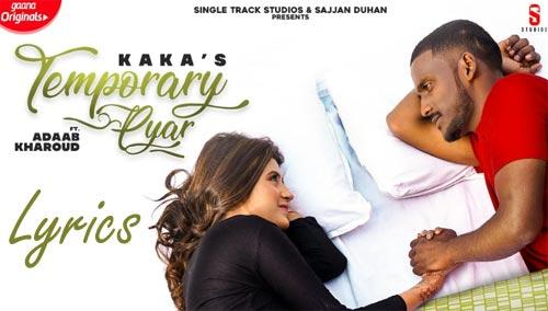 Temporary Pyar Lyrics - Kaka | Punjabi Song