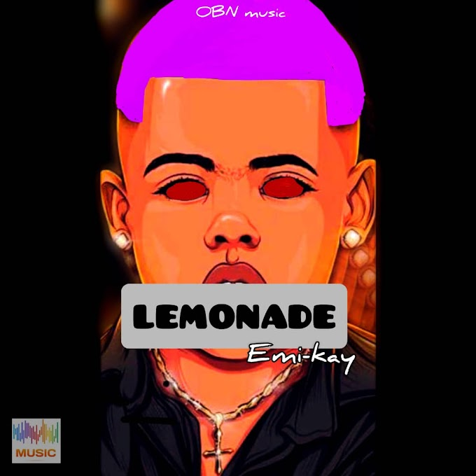 Music: Emi-Kay - Lemonade