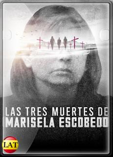Las Tres Muertes de Marisela Escobedo (2020) WEB-DL 1080P LATINO