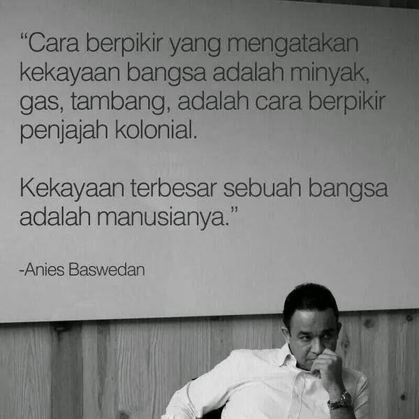 Kata-kata Inspiratif Anies Baswedan