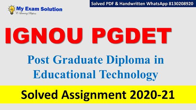IGNOU PGDET Solved Assignment 2020-21