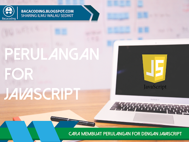 Perulangan (For) Dengan JavaScript