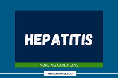 Hepatitis Nursing Care Plans