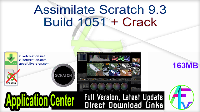 Assimilate Scratch 9.3 Build 1051 + Crack