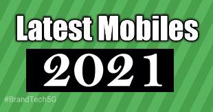 Latest Mobiles 2021