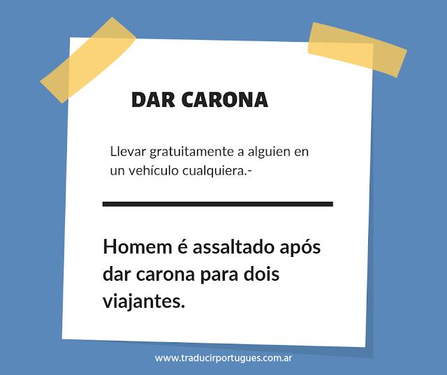 Qué significa Dar carona en portugués