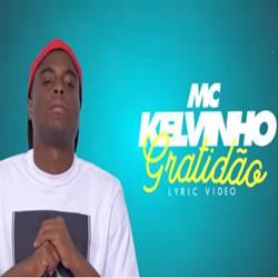 Baixar Música Gratidão - MC Kelvinho Mp3