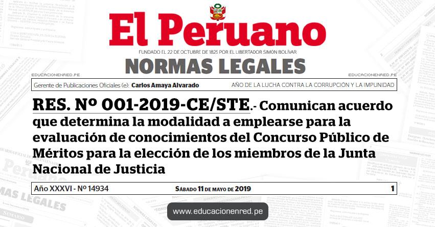 RES. Nº 001-2019-CE/STE - Comunican acuerdo que determina la modalidad a emplearse para la evaluación de conocimientos del Concurso Público de Méritos para la elección de los miembros de la Junta Nacional de Justicia