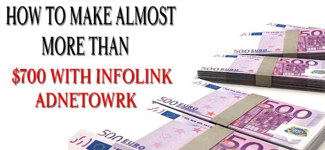 How to make $700 per mouth easily with Infolinks