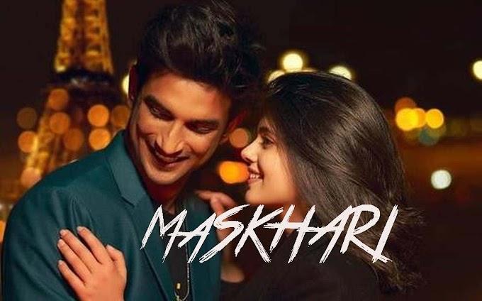 Maskhari Lyrics in English :- Dil Bechara | Sushant Singh Rajput