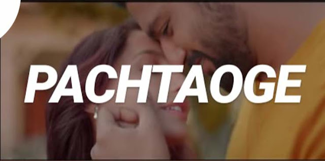 pachtaoge arijit singh song download