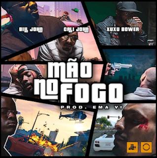 Bill John Feat. Cali John & Xuxu Bower - Mão No Fogo (Rap) [Download] 2019