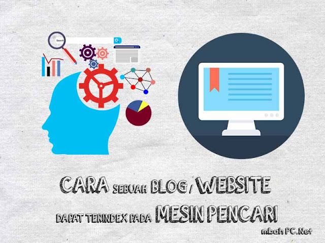 Cara agar Blog Dapat Terindex Pada Mesin Pencari (Search Enggine)