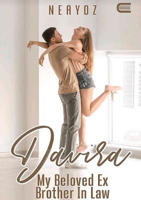 Novel Davira My Beloved Ex Brother in Law Karya Neayoz PDF
