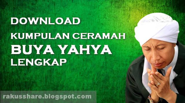 Download Kumpulan Ceramah Buya Yahya Lengkap
