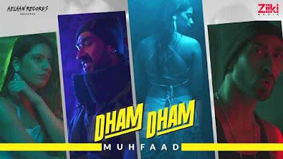 DHAM DHAM Song Lyrics - Muhfaad