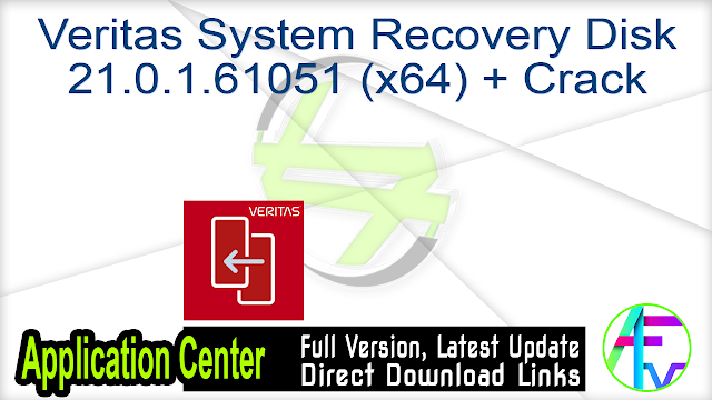 Veritas System Recovery Disk 21.0.1.61051 (x64) + Crack