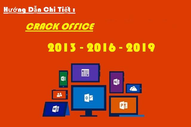 Crack OFFICE 2010 ĐẾN 2019 VỚI 1 CLICK