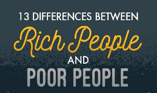 13 Biggest Differences Between Rich And Poor People #infographic