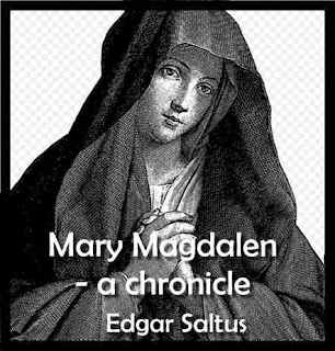 Mary Magdalen - a chronicle