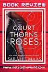 Book Review | A Court of Thorns and Roses by Sarah J Maas