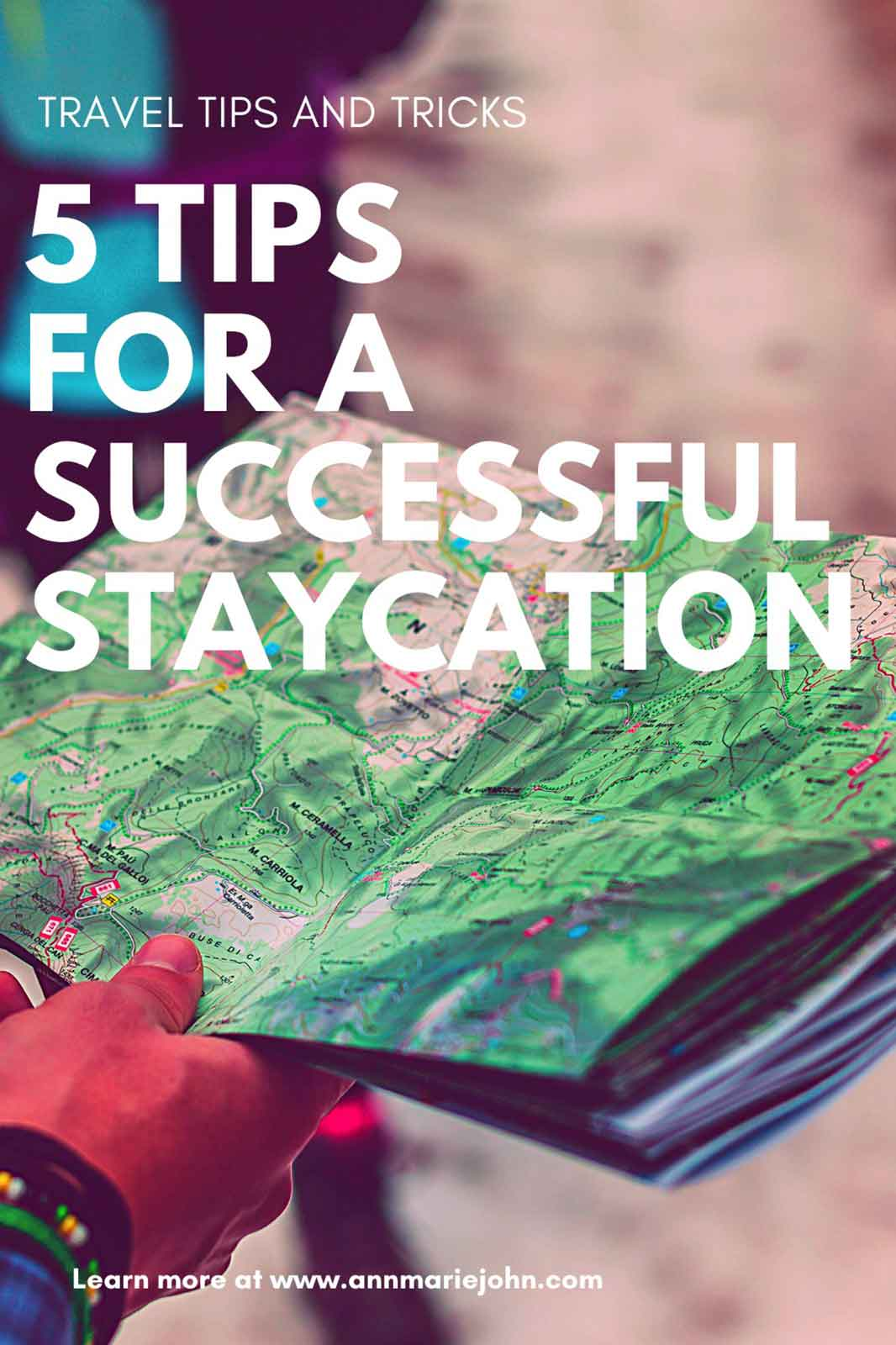 Five Tips For A Successful Staycation