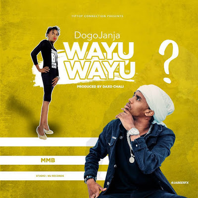 Dogo Janja - Awayu Wayu