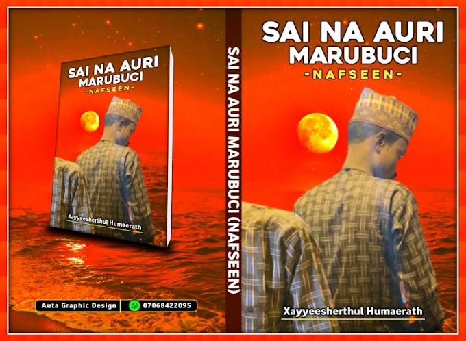 Sai Na Auri Marubuci (Nafseen) Hausa Novel Document