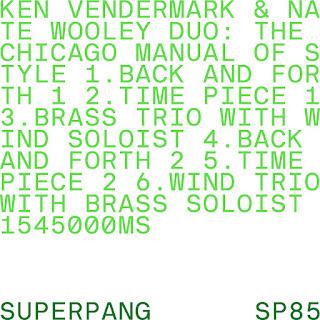 Nate Wooley, Ken Vandermark, The Chicago Manual of Style