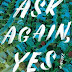Book Review: Ask Again, Yes - Mary Beth Keane