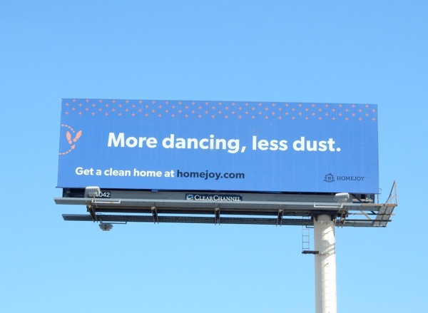 Homejoy More dancing less dust billboard